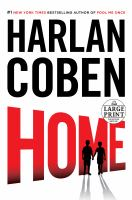 Cover image for Home. bk. 11 [large print] : Myron Bolitar series