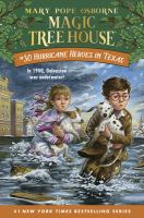 Cover image for Hurricane heroes in Texas. bk. 30 : Magic tree house series