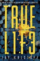 Imagen de portada para Truel1f3. bk. 3 : Lifelike series