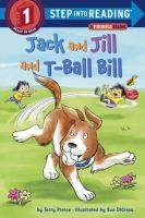 Cover image for Jack and Jill and T-Ball Bill