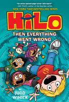 Cover image for Hilo. bk. 5 [graphic novel] : Then everything went wrong