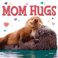 Cover image for Mom hugs [board book]