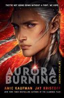 Imagen de portada para Aurora Burning. bk. 2 : Aurora cycle series