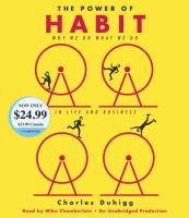 Cover image for The power of habit [sound recording CD] : why we do what we do in life and business