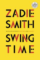 Cover image for Swing time [large print]