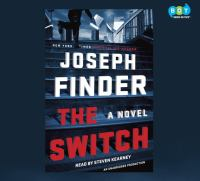 Cover image for The switch [sound recording CD] : a novel