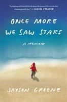 Cover image for Once more we saw stars / A memoir