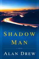 Cover image for Shadow man A Novel.