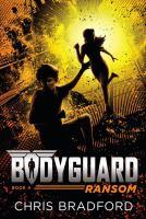 Imagen de portada para Ransom. bk. 4 : Bodyguard series