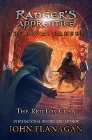 Cover image for The Red Fox Clan. bk. 2 : Ranger's apprentice. Royal ranger series
