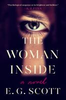 Cover image for The woman inside : a novel