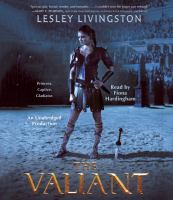 Cover image for The valiant. bk. 1 [sound recording CD] : Valiant series