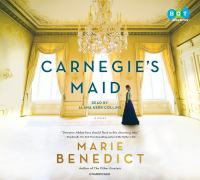 Cover image for Carnegie's maid [sound recording CD] : a novel