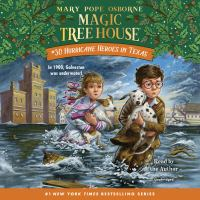 Imagen de portada para Hurricane heroes in Texas. bk. 30 [sound recording CD] : Magic tree house series