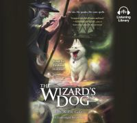 Cover image for The wizard's dog [sound recording CD]