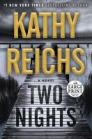 Cover image for Two nights [large print] : a novel