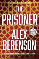 Cover image for The prisoner. bk. 11 [large print] : John Wells series