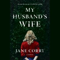 Cover image for My husband's wife A Novel.