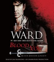 Cover image for Blood vow. bk. 2 [sound recording CD] : Black Dagger legacy series