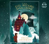 Imagen de portada para The evil wizard Smallbone [sound recording CD]