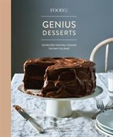 Cover image for Food52 genius desserts : 100 recipes that will change the way you bake