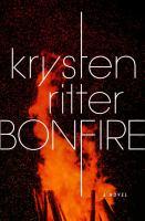 Cover image for Bonfire : a novel