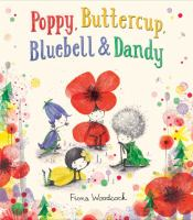 Cover image for Poppy, Buttercup, Bluebell & Dandy