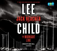 Cover image for The midnight line Jack Reacher Series, Book 22.