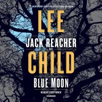 Cover image for Blue moon Jack Reacher Series, Book 24.