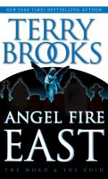 Cover image for Angel fire east Word & Void Series, Book 3.