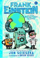 Cover image for Frank Einstein and the bio-action gizmo. bk. 5 [sound recording CD] : Frank Einstein series