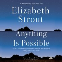 Cover image for Anything is possible [sound recording CD] : a novel