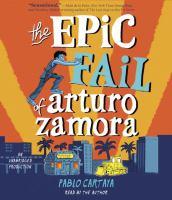 Cover image for The epic fail of Arturo Zamora [sound recording CD]