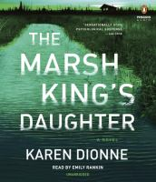 Cover image for The Marsh King's daughter [sound recording CD] : a novel