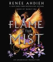 Cover image for Flame in the mist [sound recording CD]