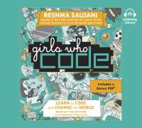 Imagen de portada para Girls who code [sound recording CD] : learn to code and change the world