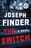 Cover image for The switch [large print] : a novel