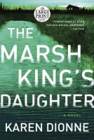 Cover image for The Marsh king's daughter a novel