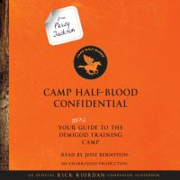 Cover image for Camp Half-Blood confidential [sound recording CD] : your real guide to the demigod training camp