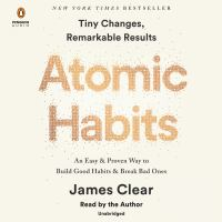 Cover image for Atomic habits tiny changes, remarkable results