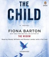 Cover image for The child [sound recording CD] : a novel