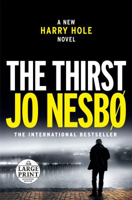 Cover image for The thirst. bk. 1 Harry Hole series