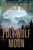 Imagen de portada para Full wolf moon. bk. 5 a novel : Jeremy Logan series