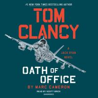 Cover image for Tom Clancy Oath of office. bk. 14 [sound recording CD] : Jack Ryan Jr. series