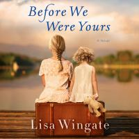 Cover image for Before we were yours a novel