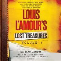 Cover image for Louis L'Amour's lost treasures. Vol. 1 [sound recording CD] : mysterious stories, lost notes and unfinished manuscripts from one of the world's most popular novelists