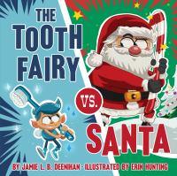 Imagen de portada para The Tooth Fairy vs. Santa