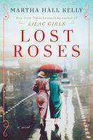 Imagen de portada para Lost roses : a novel