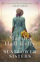 Imagen de portada para Sunflower sisters. bk. 3 : a novel : Lilac girls series
