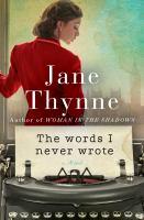 Imagen de portada para The words I never wrote : a novel